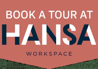 Book A Tour At HANSA
